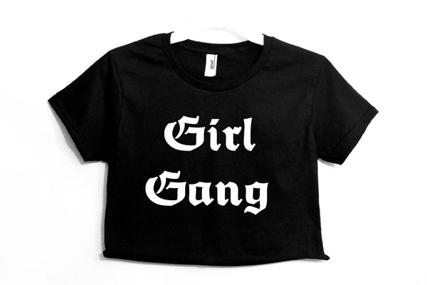 Girl Gang Crop Shirt