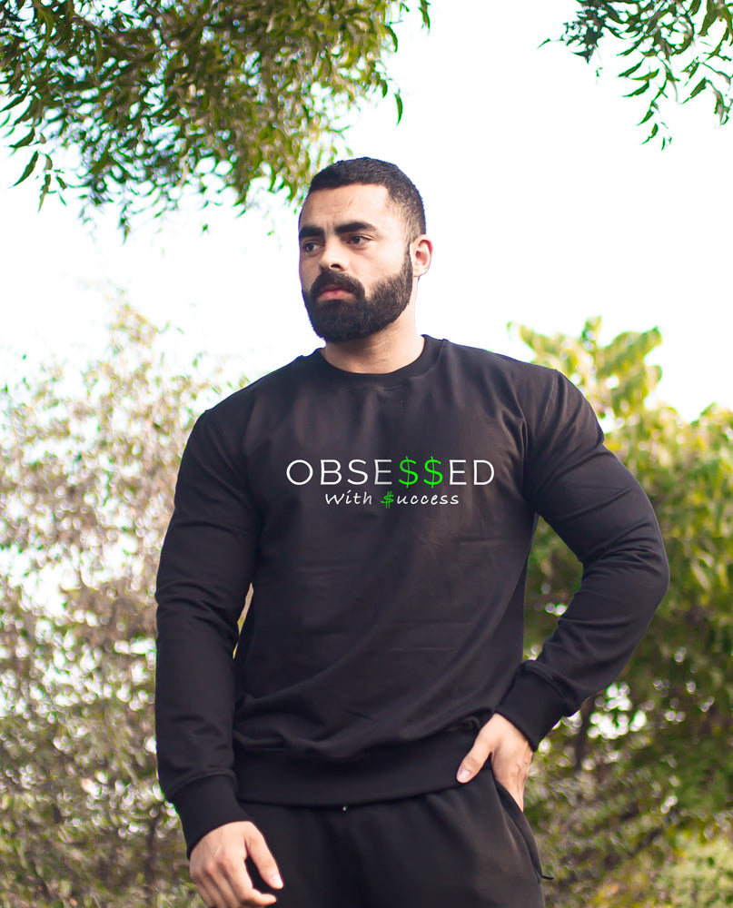 Success Obsessed Sweatshirt