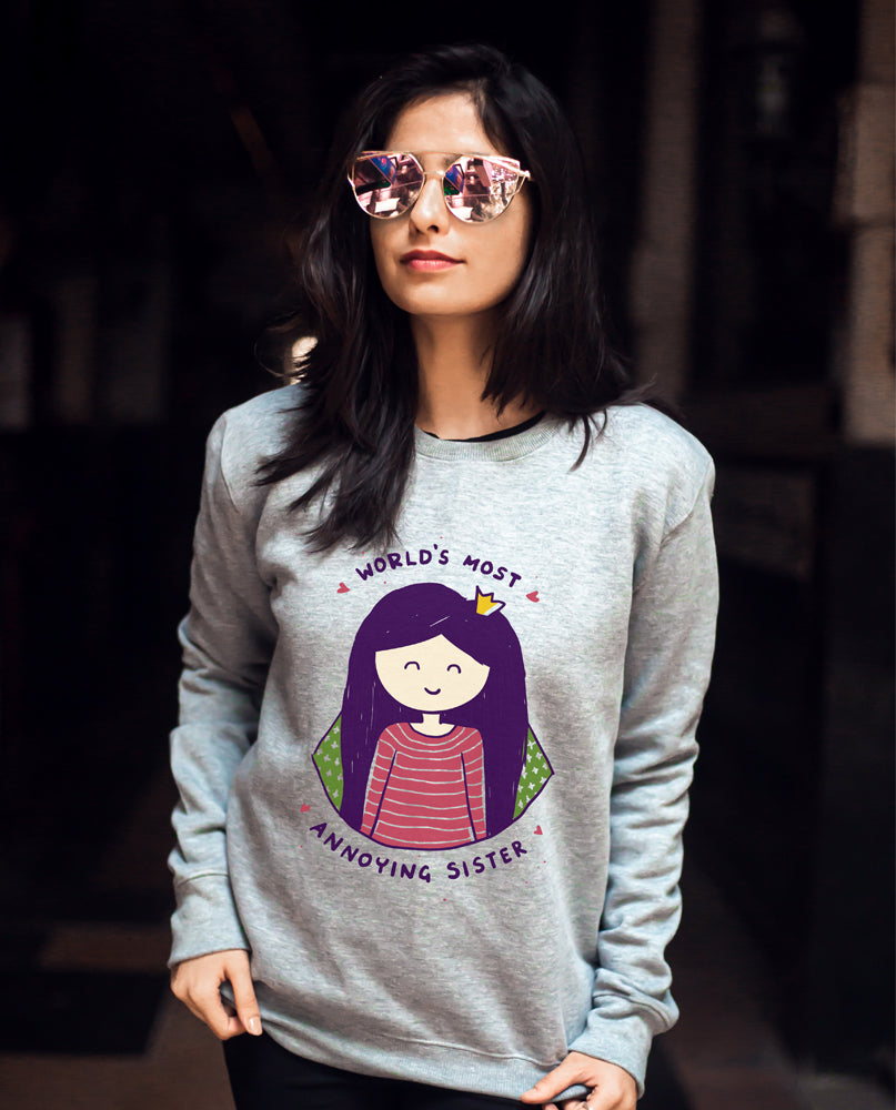 Annoying Sister Sweatshirt