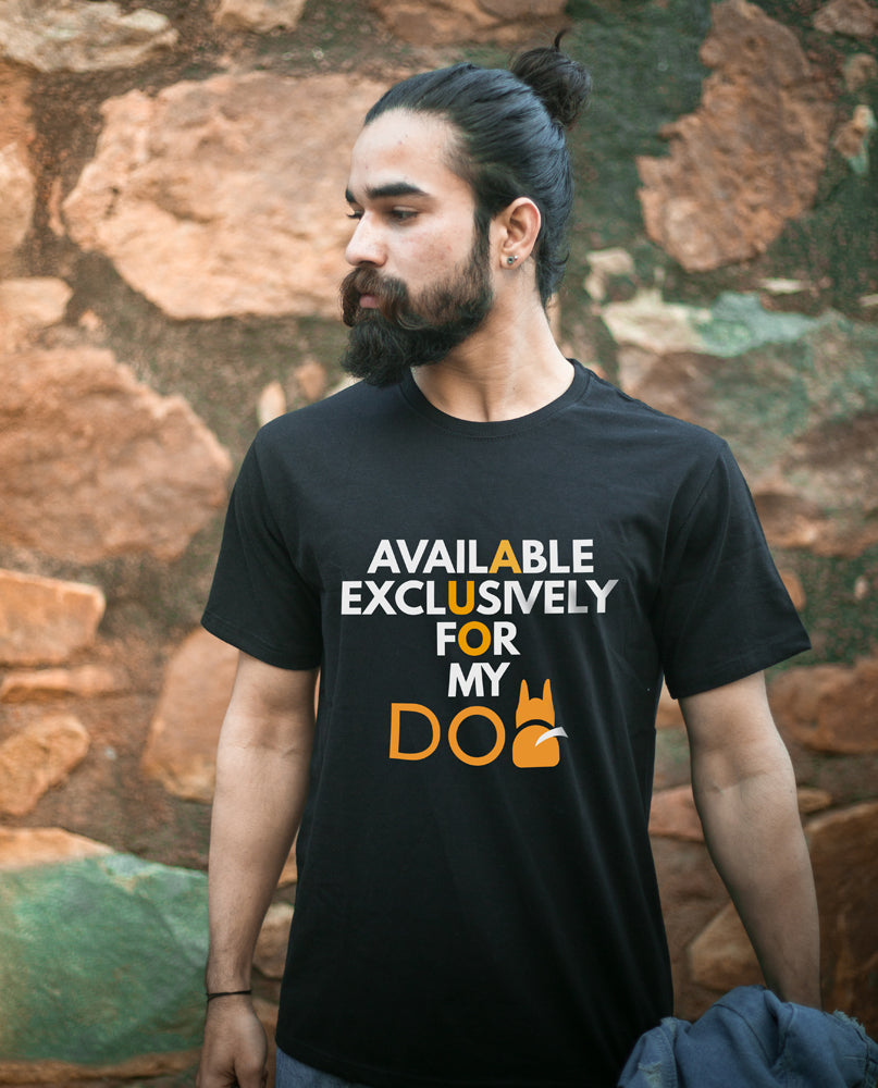 Available For My Dog Tshirt