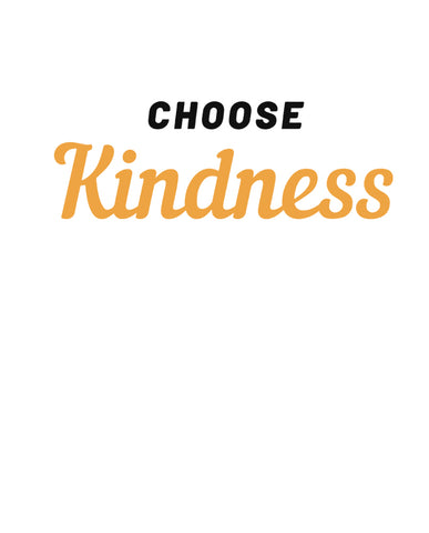 Choose Kindness Tshirt