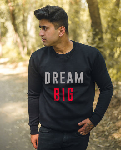 Dream Big Sweatshirt