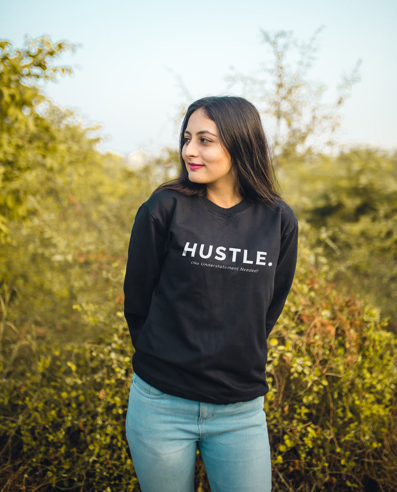 Hustle Now Sweatshirt
