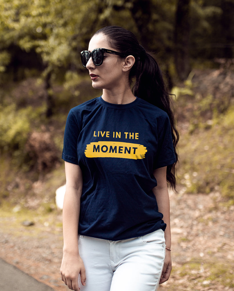 Live In The Moment Tshirt