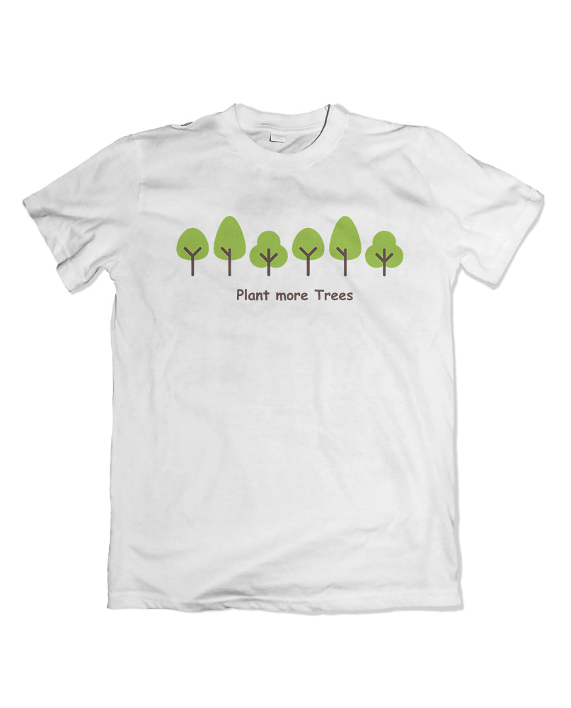 Plant More Trees Tshirt