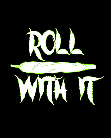 Roll With It Tshirt