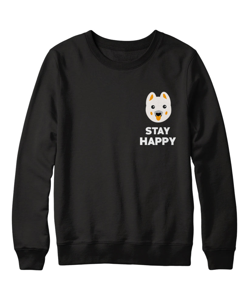 Stay Happy Sweatshirt