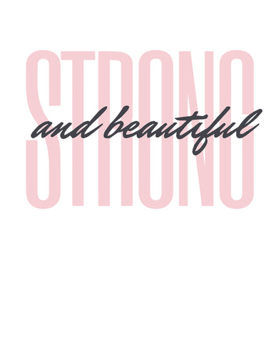 Strong and Beautiful Tshirt