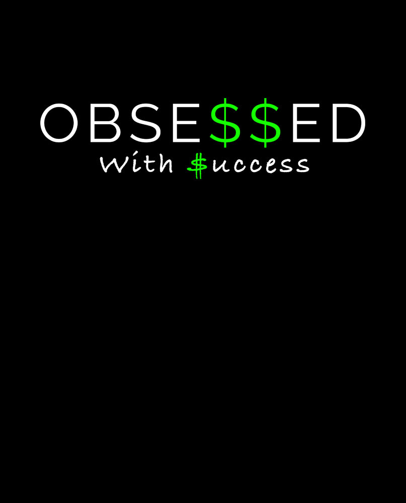Success Obsessed Tshirt
