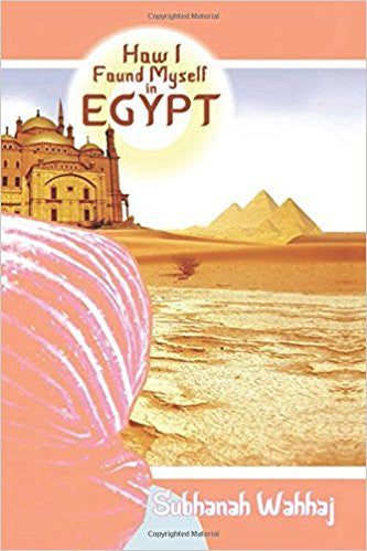 How I Found Myself in Egypt