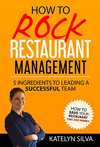 How to Rock Restaurant Management