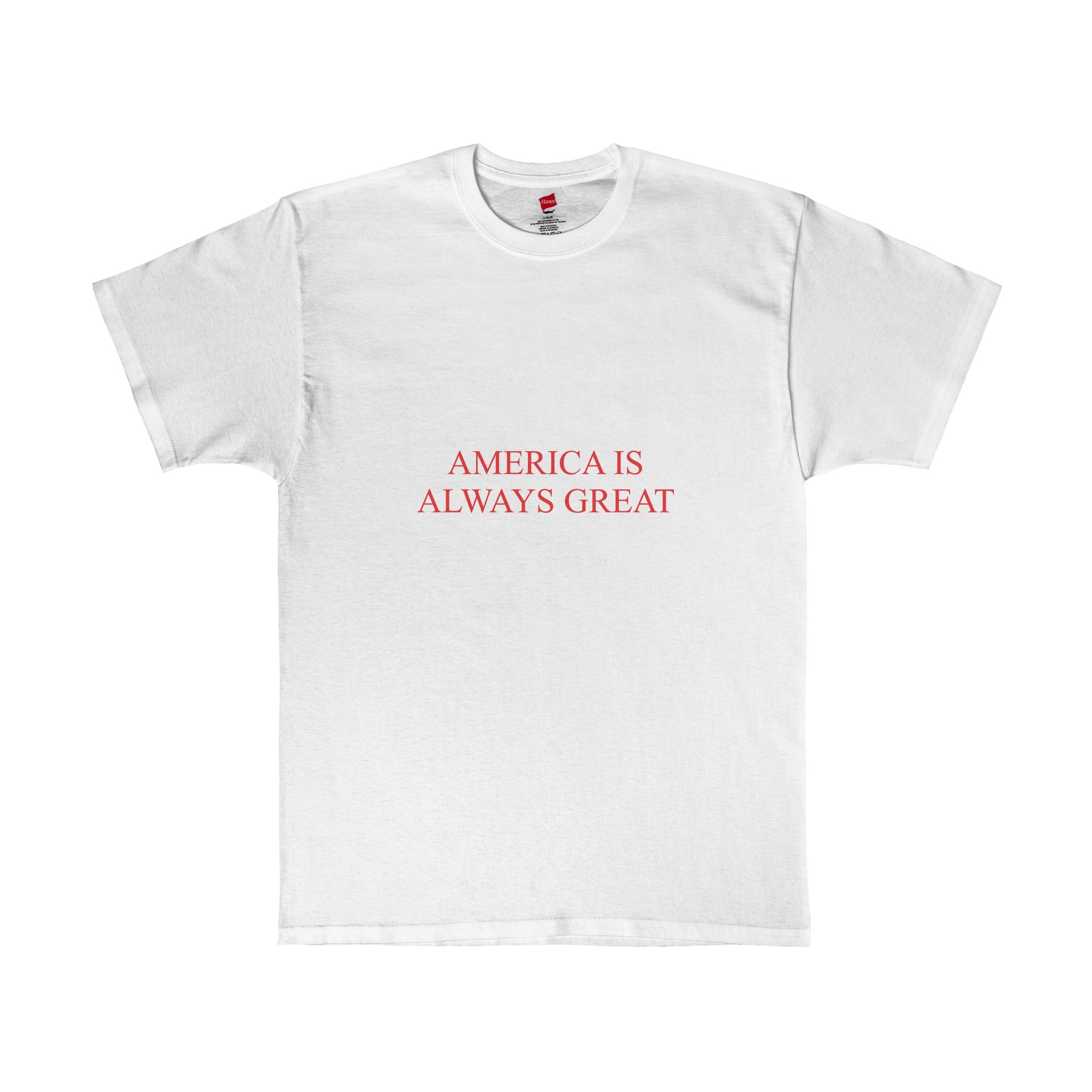 America Always Great T-Shirt
