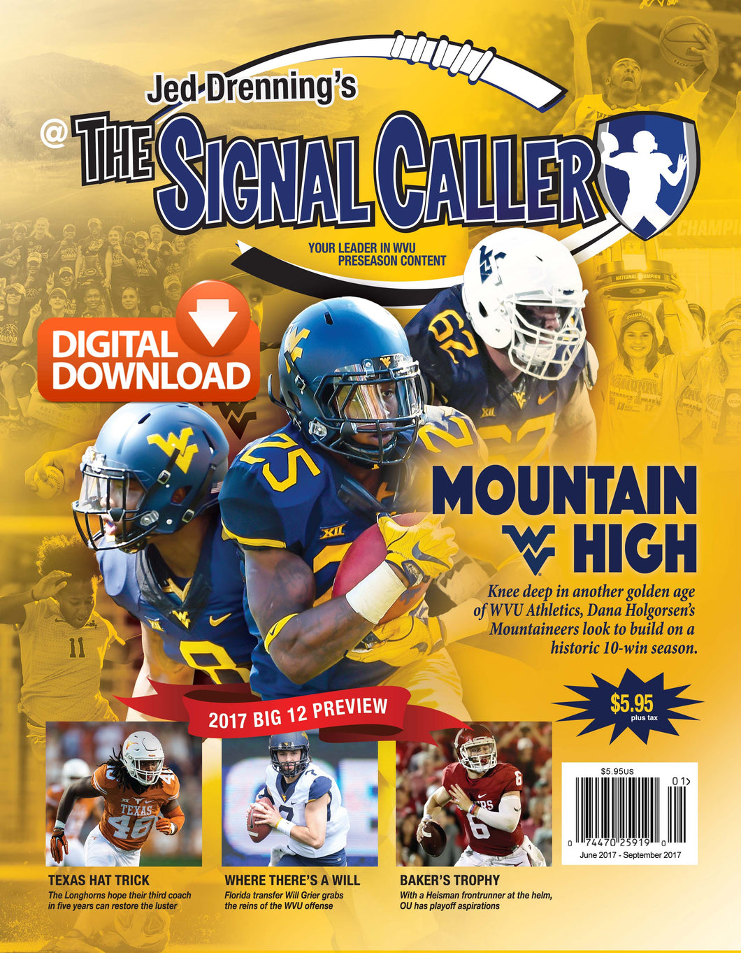 2017 WVU DIGITAL DOWNLOAD - THE SIGNAL CALLER MAGAZINE - 140 FULL COLOR PAGES