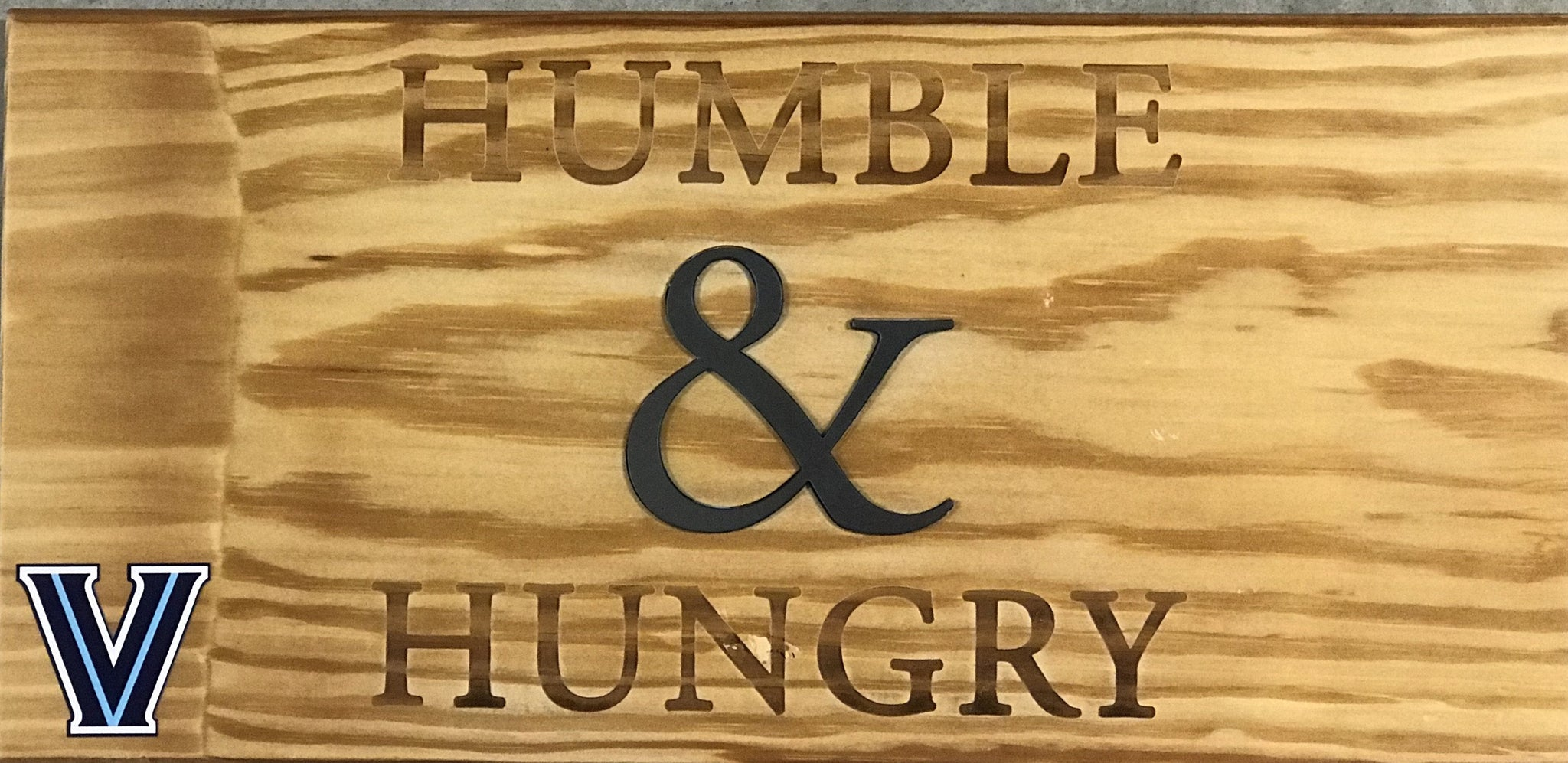 Humble & Hungry Sign