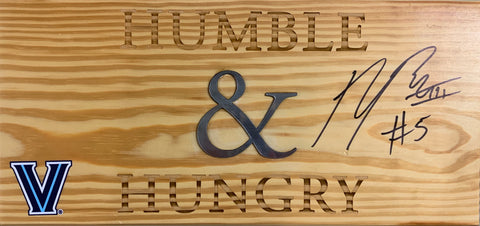 "Phil Booth Autographed ""Humble & Hungry"" Sign"