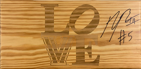 "Phil Booth Autographed ""LOVE"" Sign"