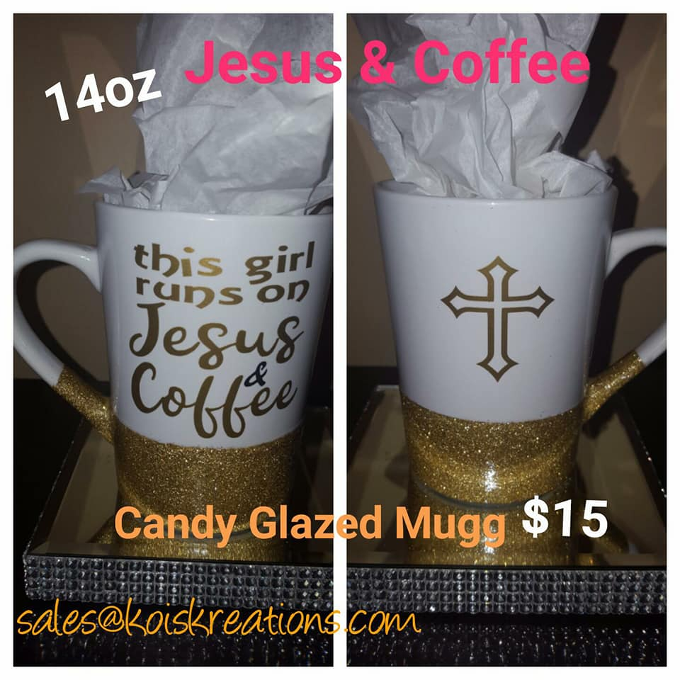 Jesus & Coffee Candy Glazed Mugg (14oz)