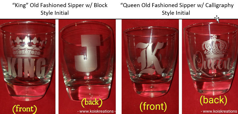 "Etch'd ""King"" or ""Queen"" Old Fashioned Sipper Personalized w/Initial"