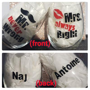Mr. never Wrong & Mrs. always Right personaliz'd StemLess Sippers Set (21 oz )