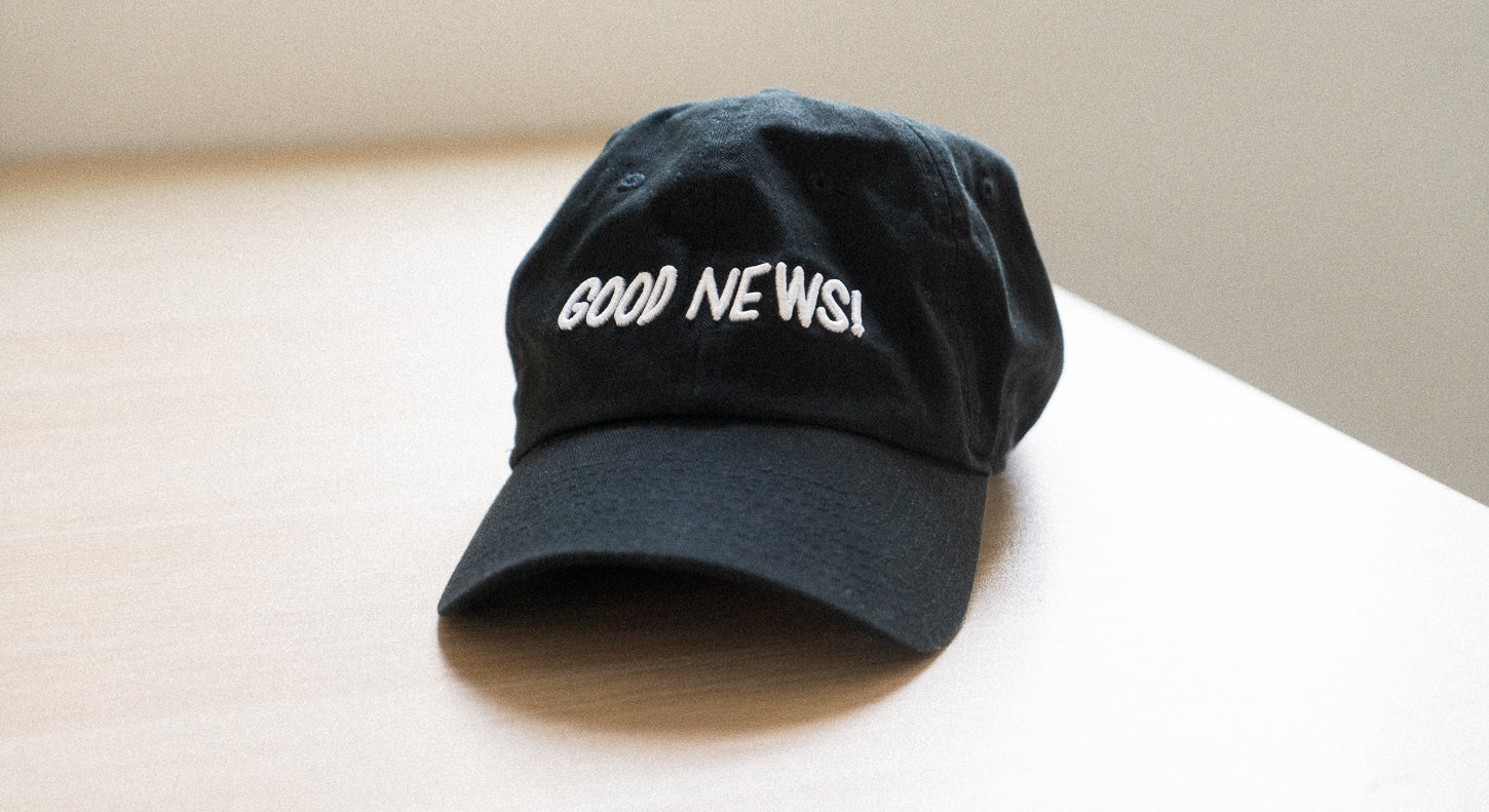 Limited Edition Good News Dad Hat