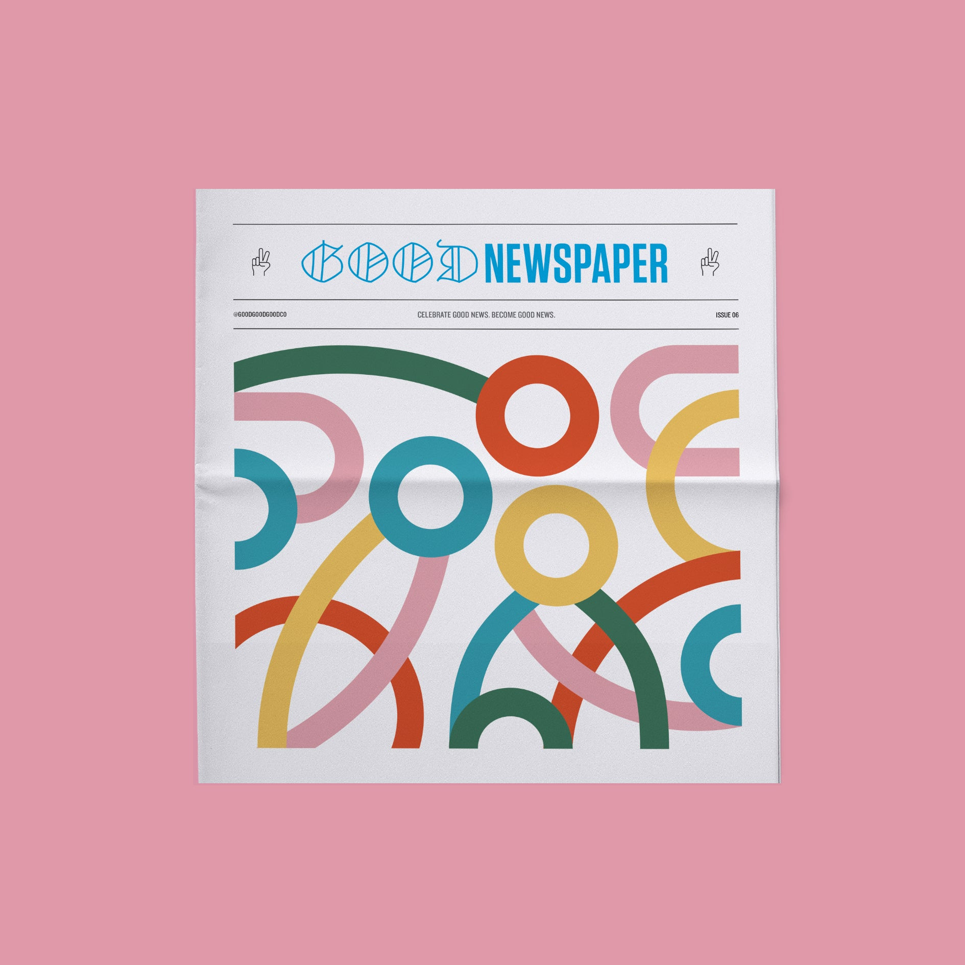 Goodnewspaper Issue 06