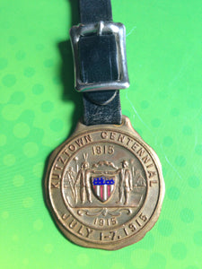 Kutztown Pennsylvania Centennial Watch Fob Dated 1915