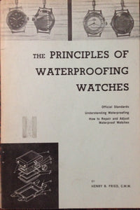Principles of Waterproofing Watches Book