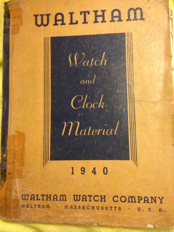 Waltham Watch Clock Parts Book 1940