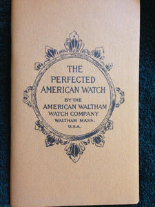 Waltham Watch Company Book The Perfected American Watch