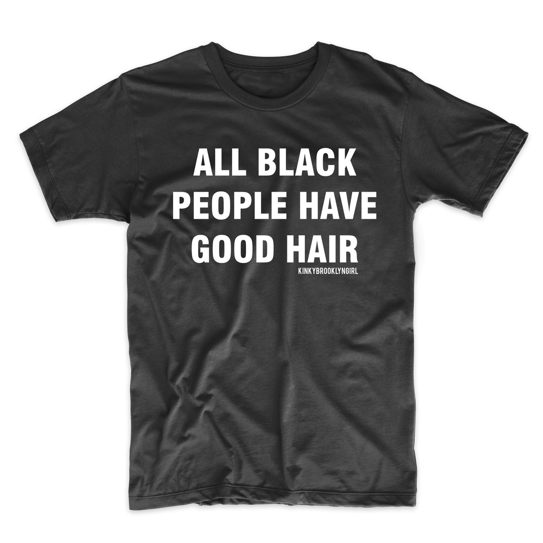 All Black People Have Good Hair