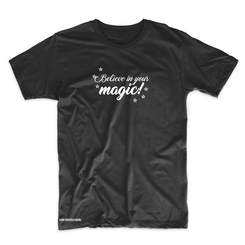 Believe In Your Magic T-Shirt