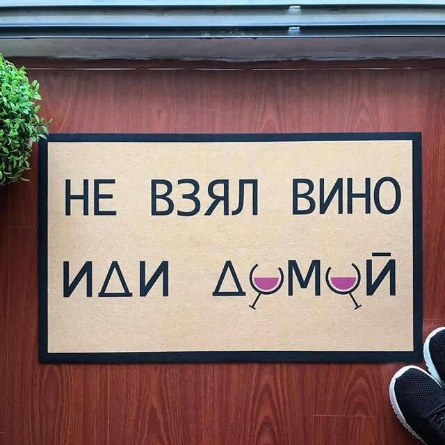 PINkart-USA WHITE / 40x60cm Russian Funny Doormat Don'T Take A Wine Go Home Welcome Mat Christmas Decorations For Home Floor