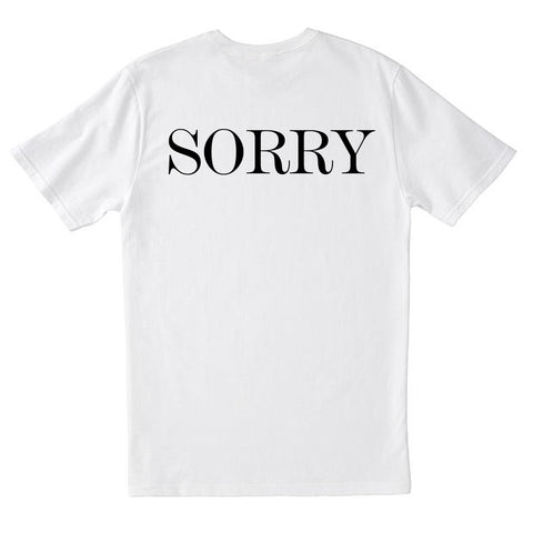Sorry T-Shirt - Buy Online