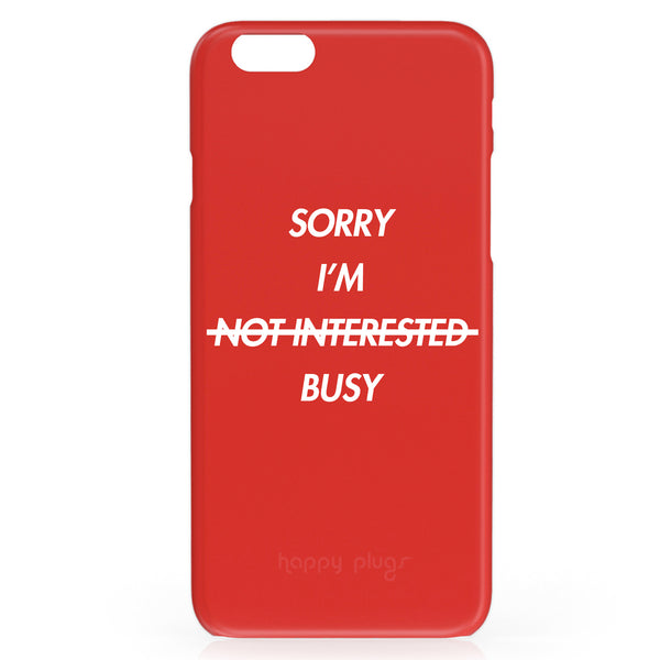Sorry I'm Busy iPhone Case - Buy Online