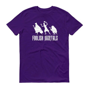 """Foolish Mortals"" Short Sleeve Unisex Tee"