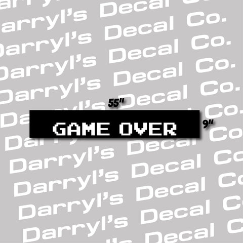 Game Over Windshield Banner