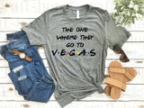 The One Where They Go To... VEGAS!!! Friends Vacation Shirt, Matching Vacation Shirts