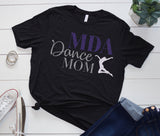 MDA Dance Mom, Dance Dad, Middletown Dance Academy Family Shirt