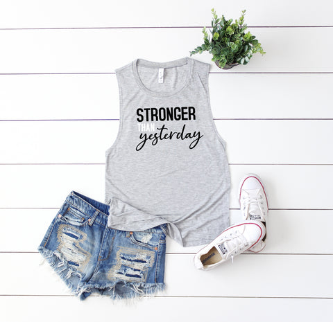 Stronger Than Yesterday, Women's Motivational Tank, Workout Tank