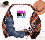 Binge Watching 90210, Beverly Hills 90210 Binge Watching Shirt