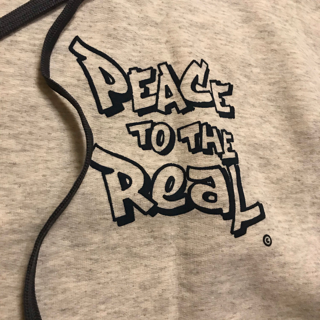 PEACE TO THE REAL. © Hoody