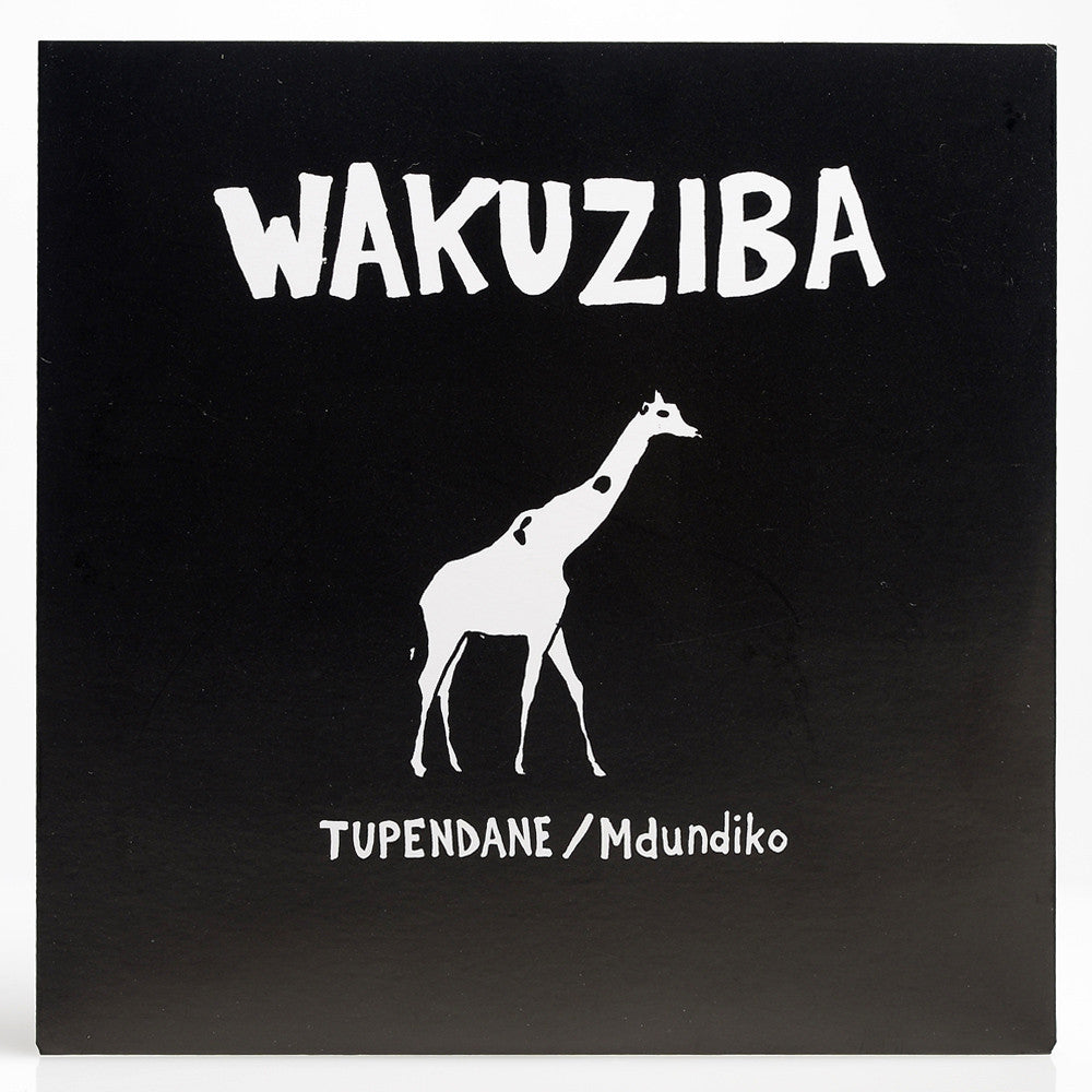 Wakuziba – Tupendane/Mdundiko 7″ Single