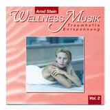 Wellness vol.2 Therapeutic Music for Salons & Spas