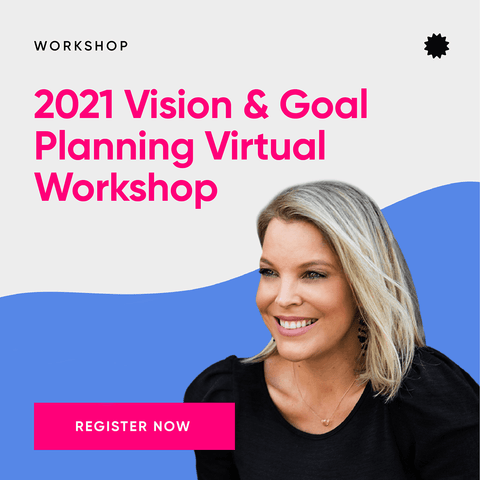 2021 Vision & Goal Planning Workshop