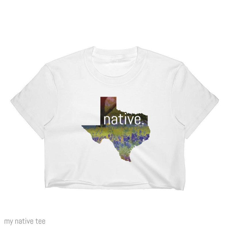 Texas Native Crop Top My Native Tee