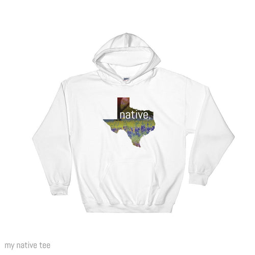 Texas Native Hoodie My Native Tee