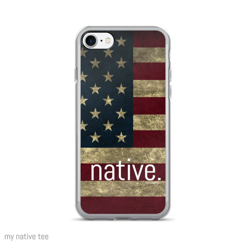 US Native iPhone 7/7 Plus Case My Native Tee