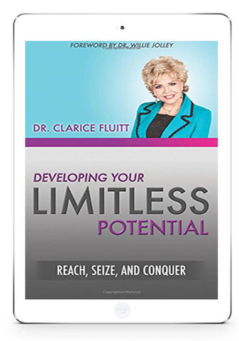 Developing Your Limitless Potential: Reach, Seize, and Conquer (Ebook Version)