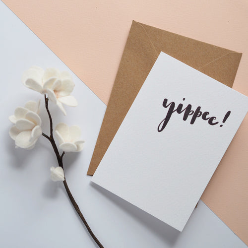 Yippee! A6 brush lettered card