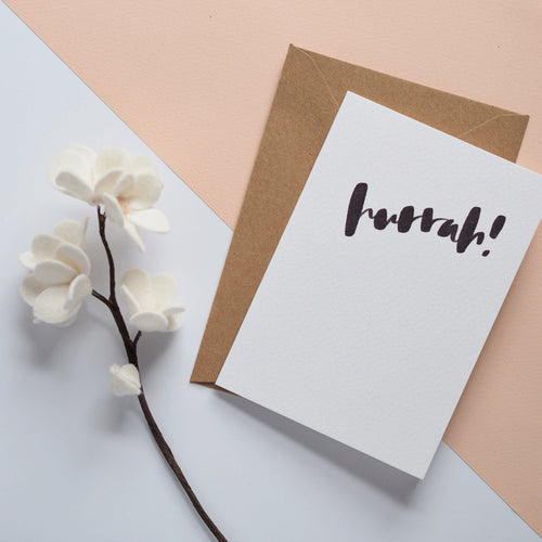 Hurrah! A6 brush lettered card